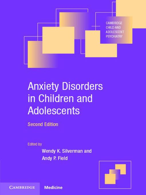 Anxiety Disorders in Children and Adolescents (eBook): Research, Assessment and Intervention