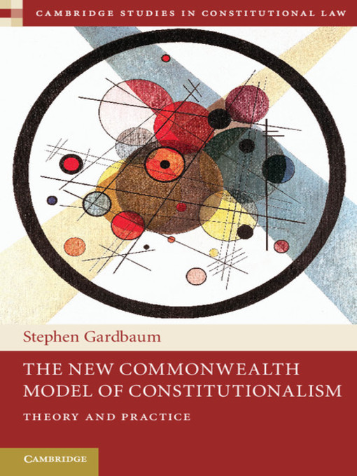 The New Commonwealth Model of Constitutionalism (eBook): Cambridge Studies in Constitutional Law Series, Book 5
