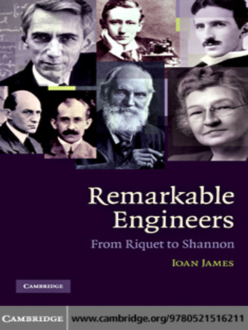 James - Remarkable Engineers: From Riquet to Shannon c2010 [PDF]