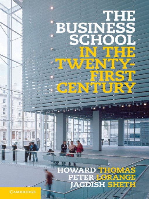The Business School in the Twenty-First Century (eBook)