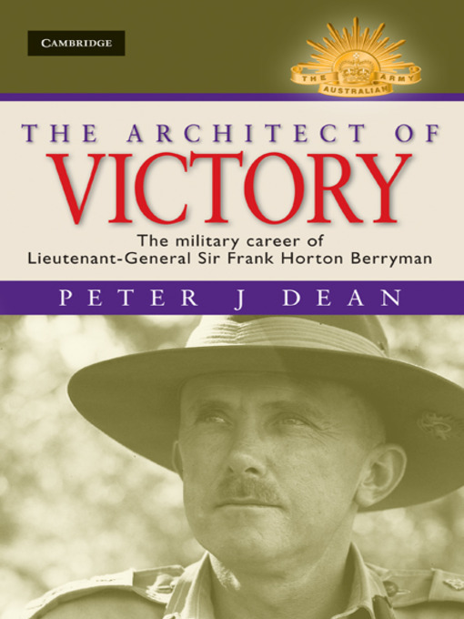 The Architect of Victory - Australian Army History (eBook)