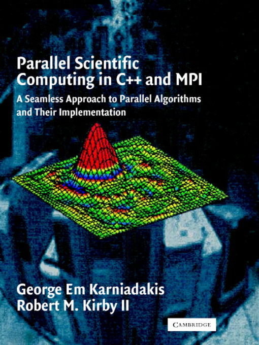 Parallel Scientific Computing in C++ and MPI (eBook): A Seamless Approach to Parallel Algorithms and their Implementation