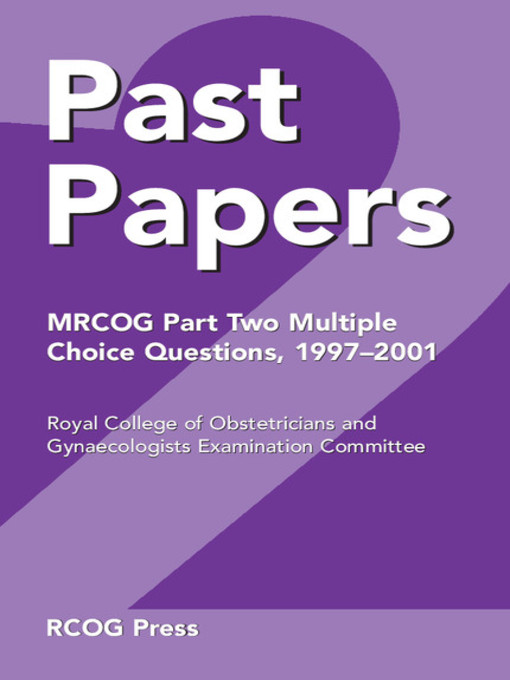 Past Papers MRCOG Part Two Multiple Choice Questions (eBook): 1997-2001