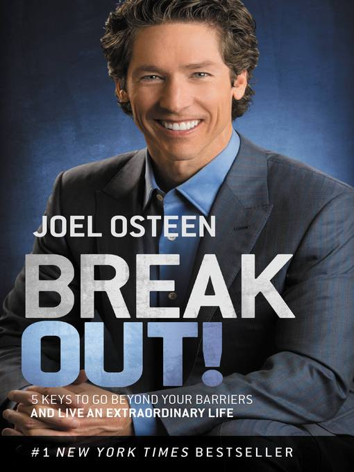 Break out! [electronic resource] : 5 Keys to Go Beyond Your Barriers and Live an Extraordinary Life.