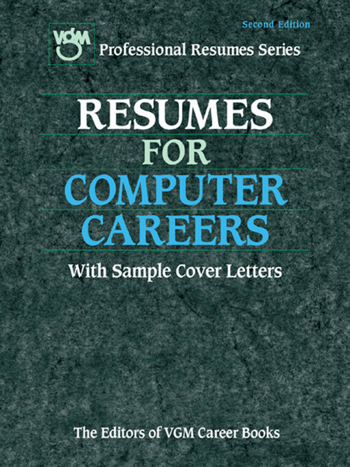 Resumes for Computer Careers With Sample Cover Letters