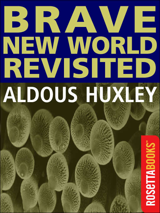 an analysis of a novel brave new world written in 1931 by aldous huxley Brave new world aldous huxley buy  huxley's brave new world is truly a novel of its time  cliffsnotes study guides are written by real teachers and.