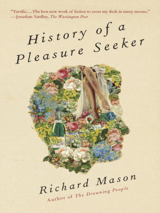 The History of A Pleasure-Seeker