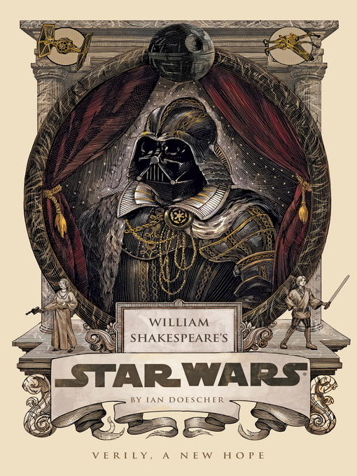 William Shakespeare's Star Wars (eBook): Star Wars: William Shakespeare's Trilogy, Book 1