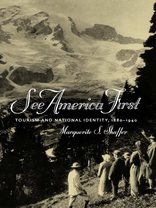 See America First (eBook): Tourism and National Identity, 1880-1940