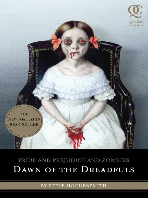 Pride and prejudice and zombies. Dawn of the dreadfuls [electronic book]