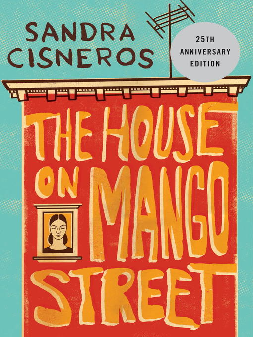 The house on Mango Street [eBook]