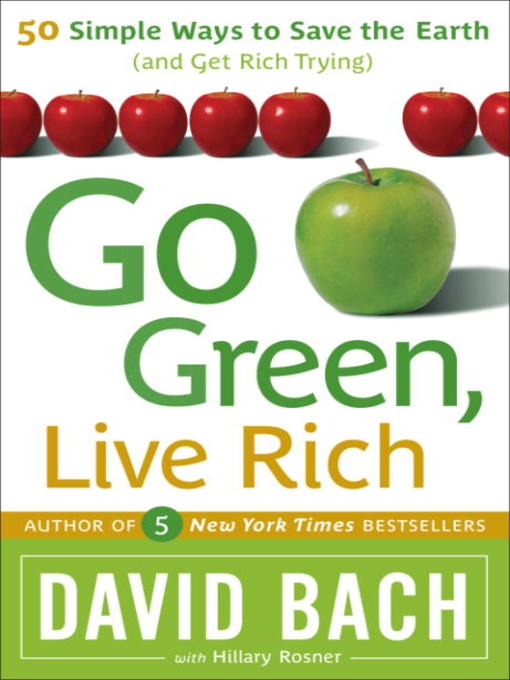 Go green live rich s u s t a i n a b l e d e s i g n for Ways to live green
