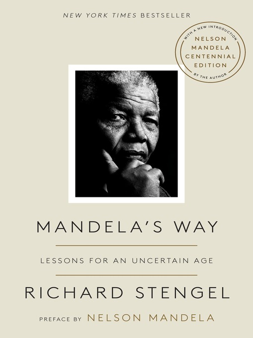 Mandela's way fifteen lessons on life, love, and courage