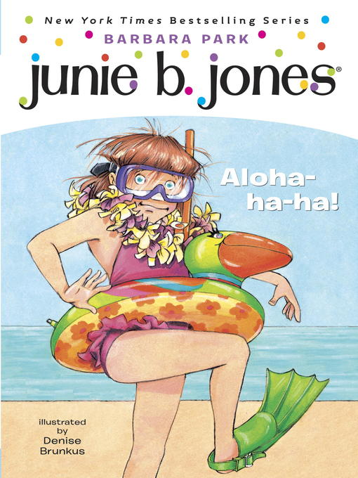 junie b jones aloha ha ha book report Junie b and her family are going on a vacation to hawaii and ha  barbara  park's new york times bestselling chapter book series, junie b jones, is a   review: junie b, first grader: aloha-ha-ha (junie b jones, #26).