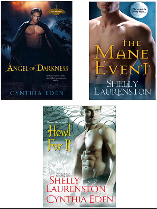Howl for It Bundle: The Mane Event; Angel of Darkness; Howl for It (eBook)