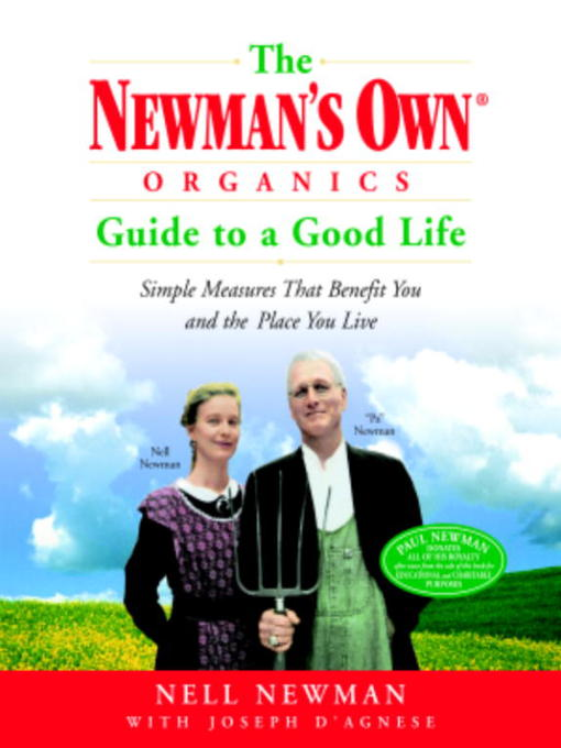 Cover image for The Newman's Own® Organics Guide to a Good Life