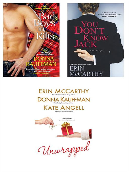 Unwrapped Bundle with You Don't Know Jack & Bad Boys in Kilts - Hot Scot Trilogy (eBook)