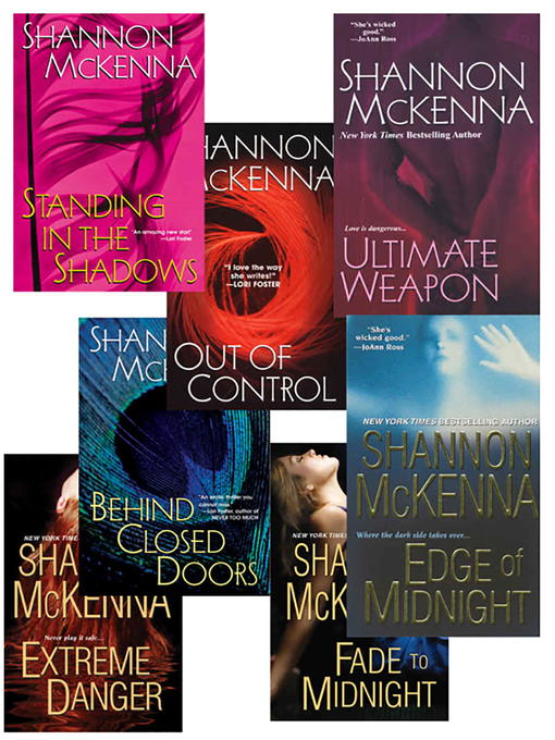 Shannon Mckenna's McCloud Brothers Bundle: Fade to Midnight, Behind Closed Doors, Standing in the Shadows, Out of Control, Edge of Midnight, Extreme Danger & Ultimate Weapon (eBook)