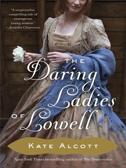 Click this cover for a(n) eBook sample of The Daring Ladies of Lowell.