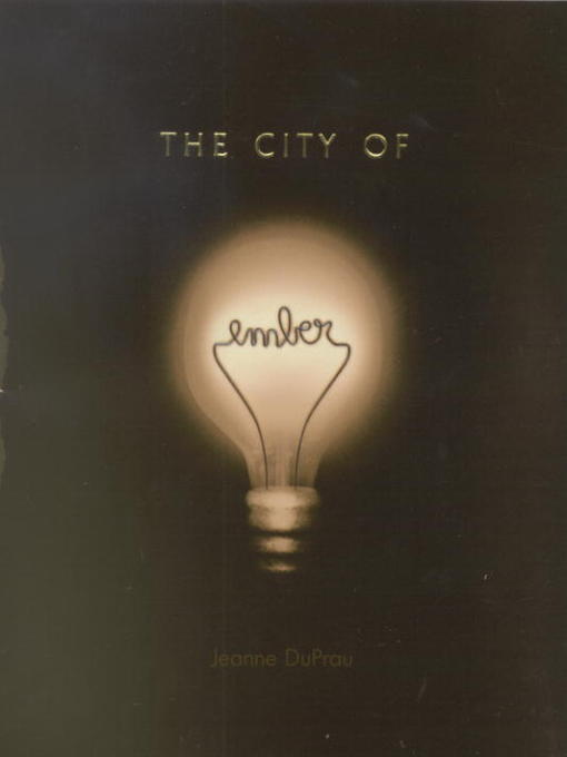 The City of Ember Ember Series, Book 1