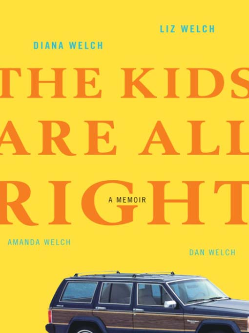 Cover image for The Kids Are All Right