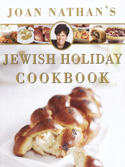 Joan nathan's jewish holiday cookbook [electronic book]