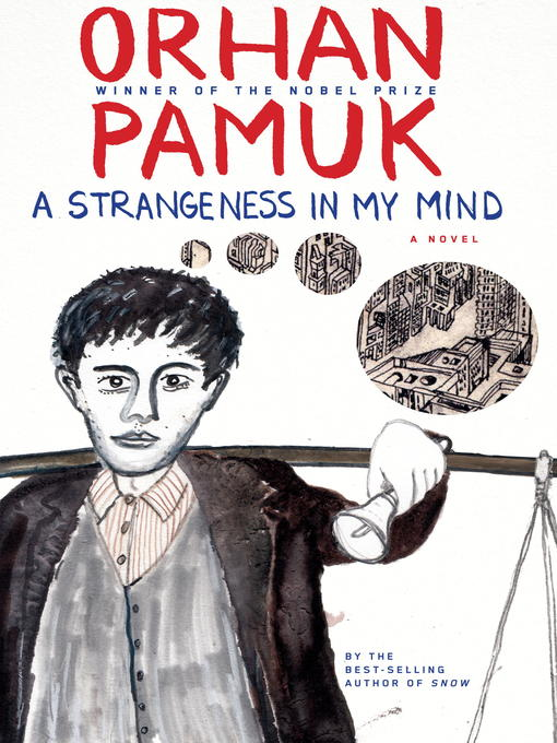 A Strangeness in My Mind A Novel