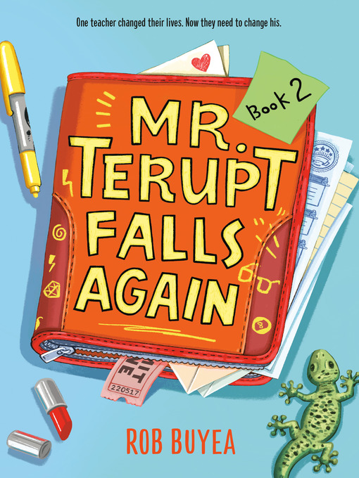 Mr. Terupt Falls Again Mr. Terupt Series, Book 2
