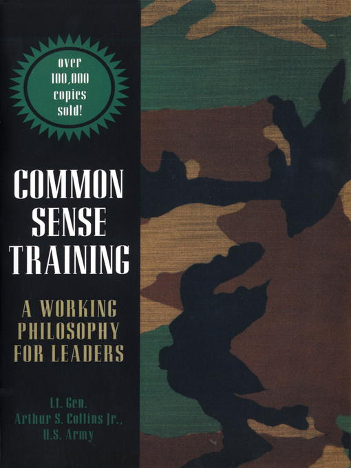 Common Sense Training A Working Philosophy for Leaders