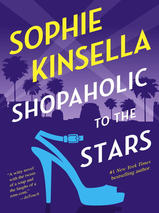 Shopaholic to the Stars Shopaholic Series, Book 7