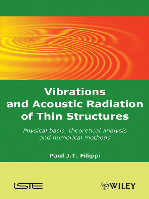 Vibrations and Acoustic Radiation of Thin Structures (eBook): Physical Basis, Theoretical Analysis and Numerical Methods