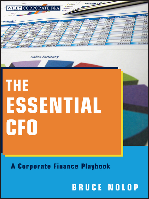 The Essential CFO: A Corporate Finance Playbook - Wiley Corporate F&A (eBook)