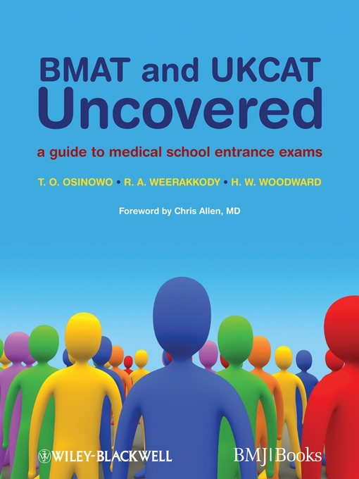 BMAT and UKCAT Uncovered (eBook): A Guide to Medical School Entrance Exams