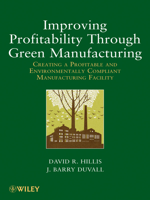 Improving Profitability Through Green Manufacturing (eBook): Creating a Profitable and Environmentally Compliant Manufacturing Facility