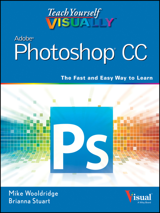Teach Yourself VISUALLY Photoshop CC (eBook)