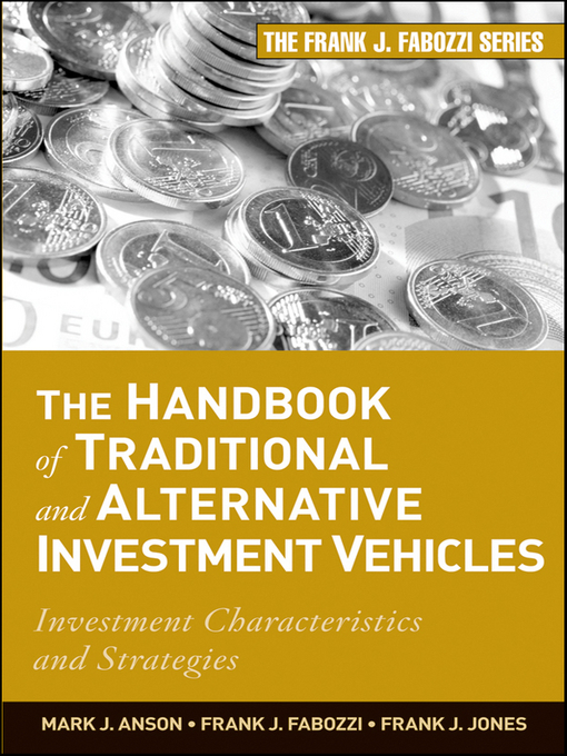 The Handbook of Traditional and Alternative Investment Vehicles (eBook): Investment Characteristics and Strategies