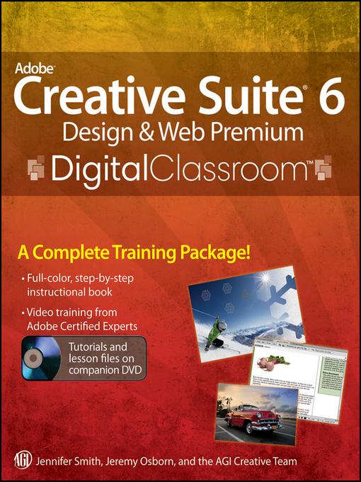 Adobe Creative Suite 6 Design and Web Premium Digital Classroom (eBook)