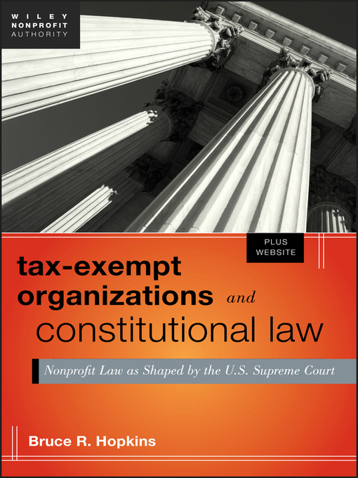 Tax-Exempt Organizations and Constitutional Law (eBook): Nonprofit Law as Shaped by the U.S. Supreme Court