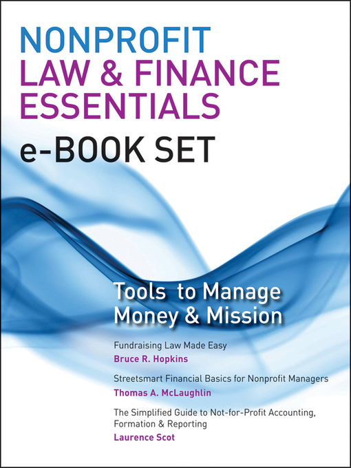 Nonprofit Law & Finance Essentials e-book set (eBook): Tools to Manage Money and Mission