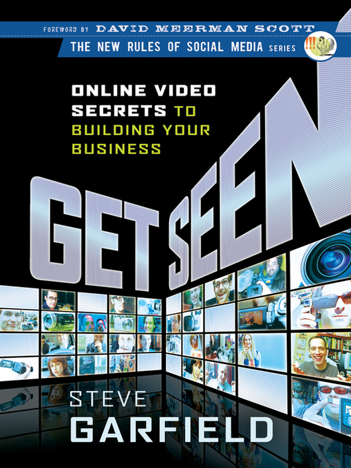 Get Seen: Online Video Secrets to Building Your Business - New Rules Social Media (eBook)