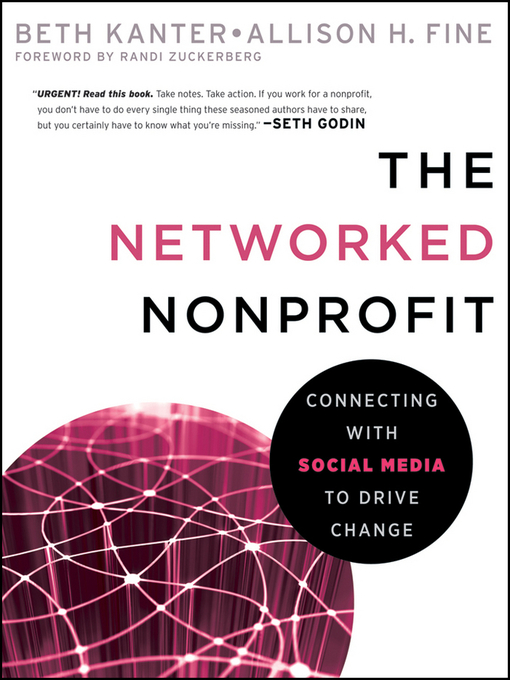 The Networked Nonprofit: Connecting with Social Media to Drive Change (eBook)
