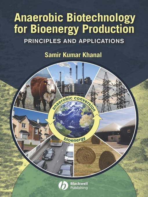 Anaerobic Biotechnology for Bioenergy Production (eBook): Principles and Applications