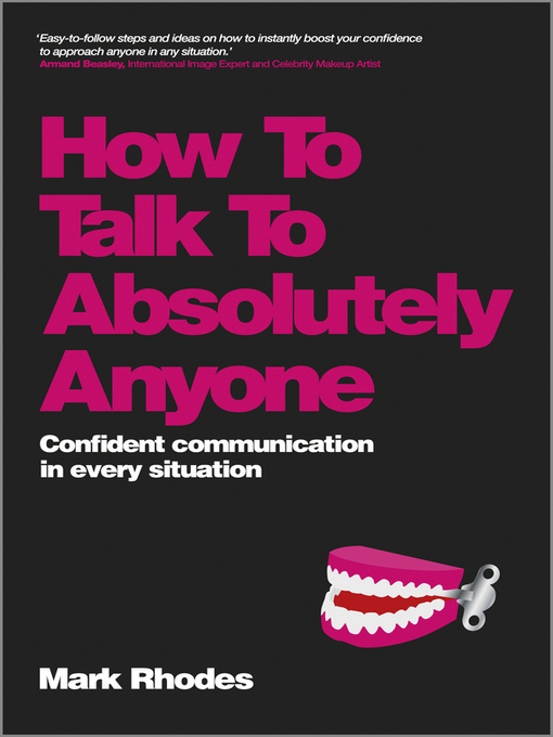 How to Talk to Absolutely Anyone (eBook): Confident Communication in Every Situation