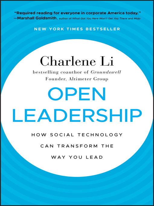 Open Leadership (eBook): How Social Technology Can Transform the Way You Lead