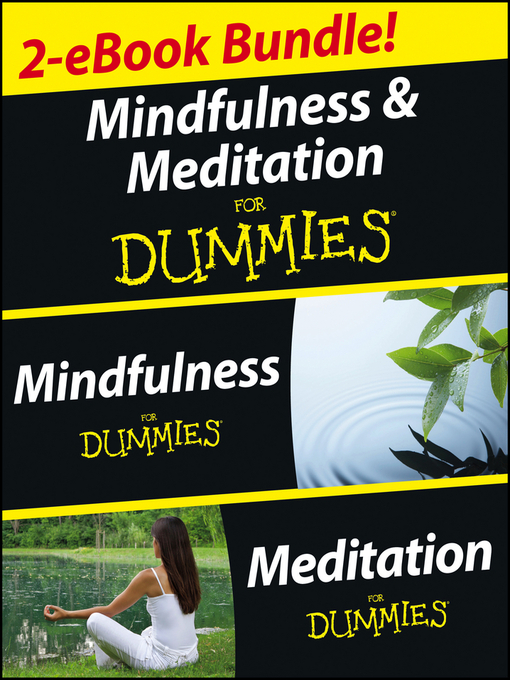 Mindfulness and Meditation For Dummies, Two eBook Bundle with Bonus Mini eBook (eBook): Mindfulness For Dummies, Meditation For Dummies, and 50 Ways to a Better You