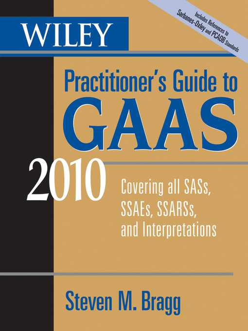 Wiley Practitioner's Guide to GAAS 2010 (eBook): Covering all SASs, SSAEs, SSARSs, and Interpretations