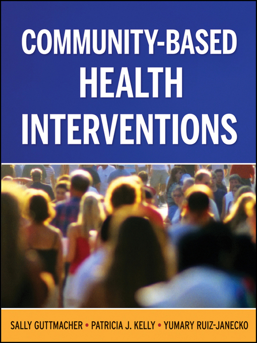 Community-Based Health Interventions (eBook)