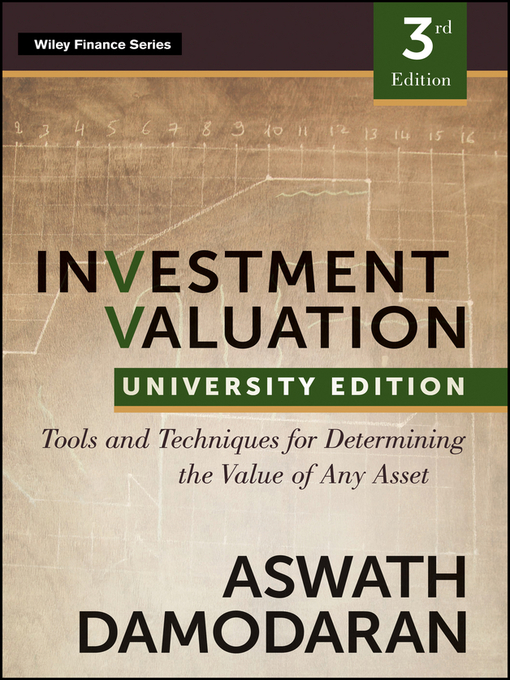 Investment Valuation (eBook): Tools and Techniques for Determining the Value of any Asset, University Edition