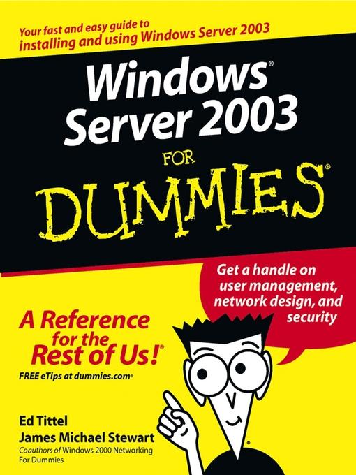 Windows Server 2003 For Dummies - Dummies (eBook)