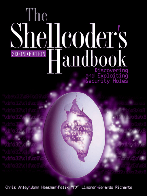 The Shellcoder's Handbook (eBook): Discovering and Exploiting Security Holes